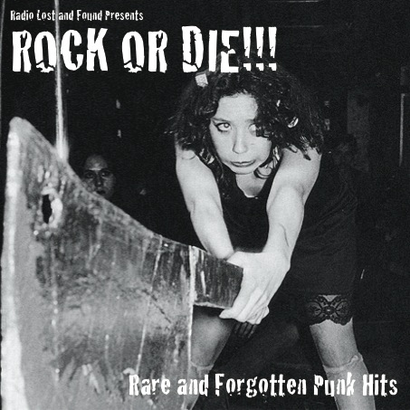 Rock or Die!: Punk Rock Compilation – :::KILL UGLY RADIO:::